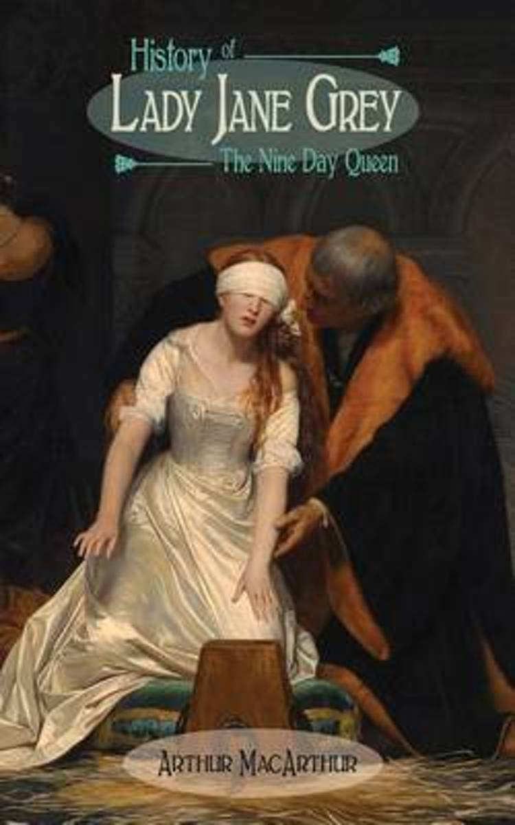History of Lady Jane Grey