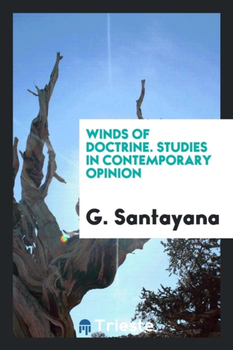 Winds of Doctrine. Studies in Contemporary Opinion