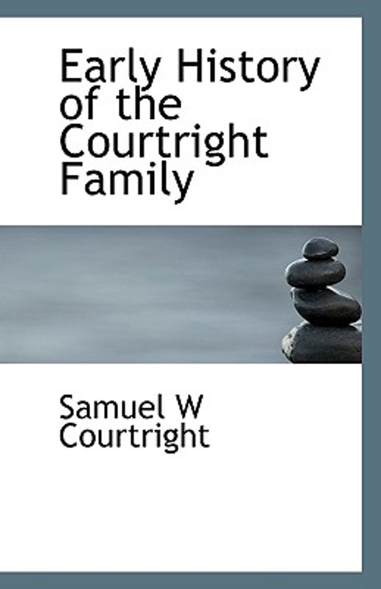 Early History of the Courtright Family