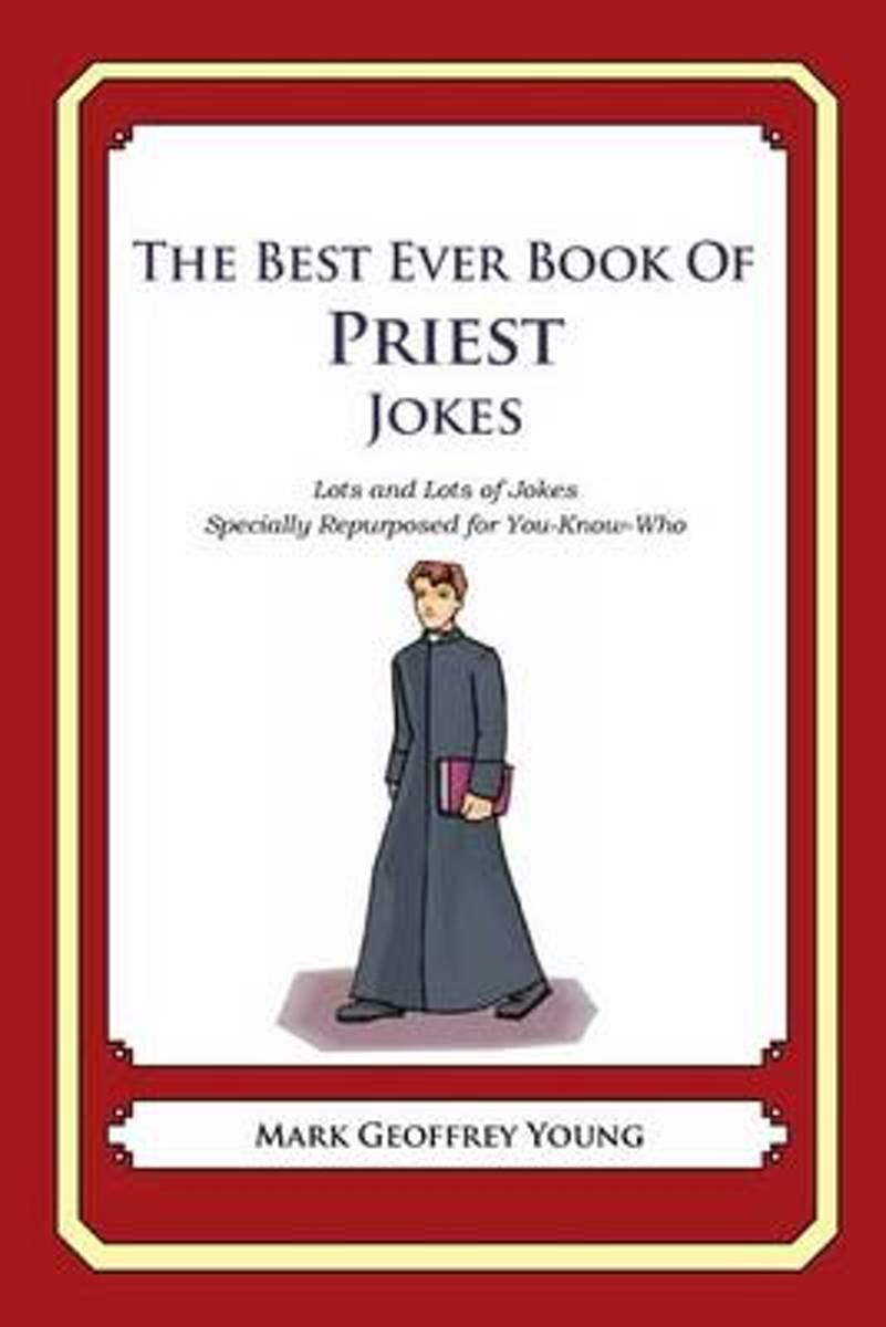 The Best Ever Book of Priest Jokes