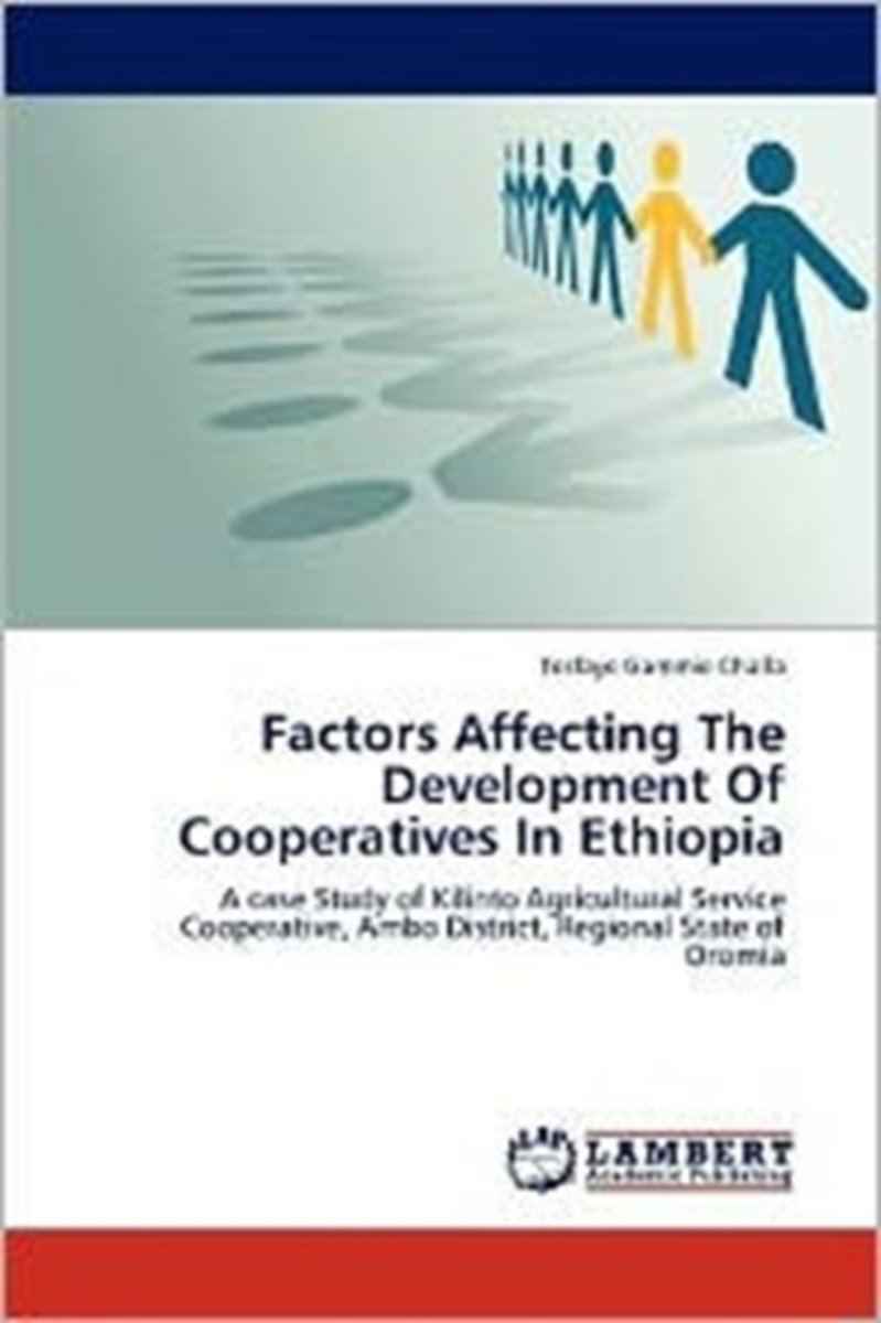 Factors Affecting the Development of Cooperatives in Ethiopia