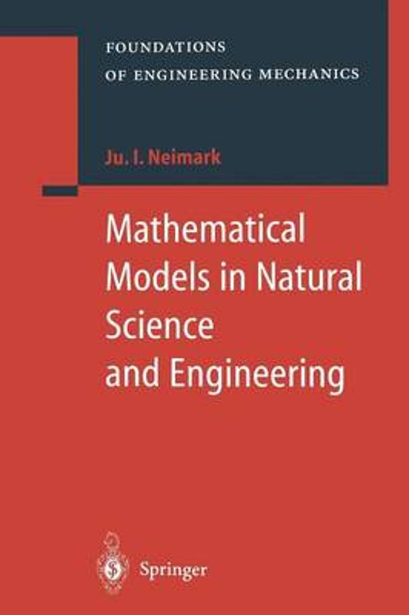 Mathematical Models in Natural Science and Engineering