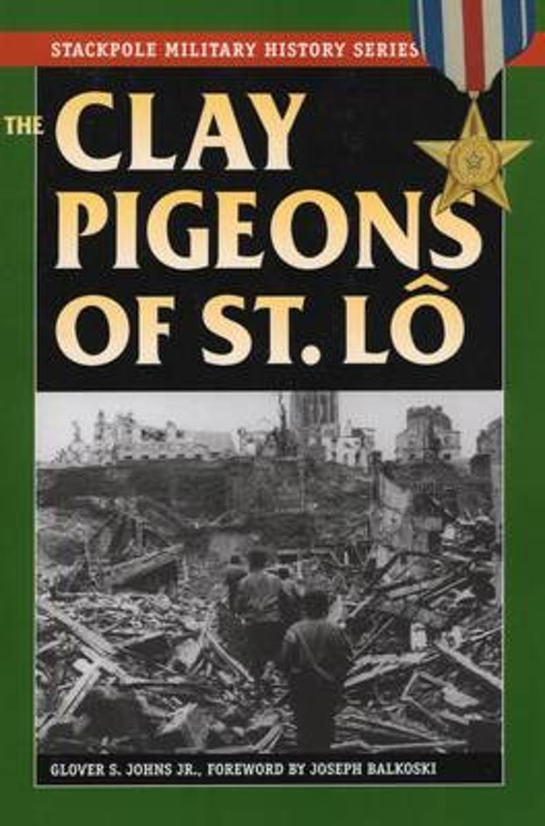 The Clay Pigeons of St Lo