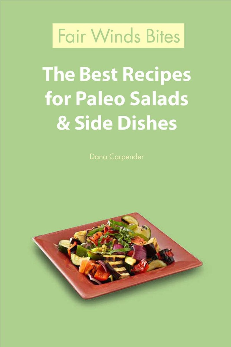 The Best Recipes For Paleo Salads & Side Dishes
