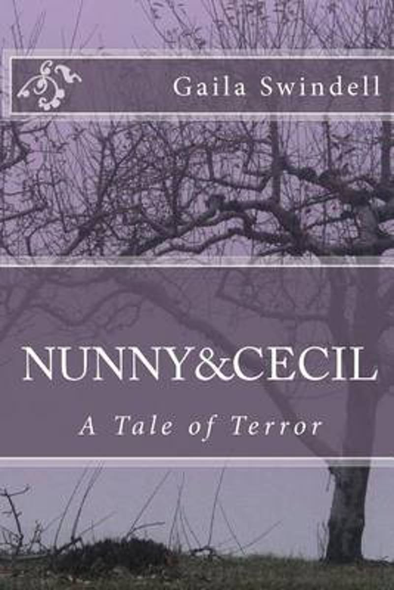 Nunny and Cecil--A Tale of Terror
