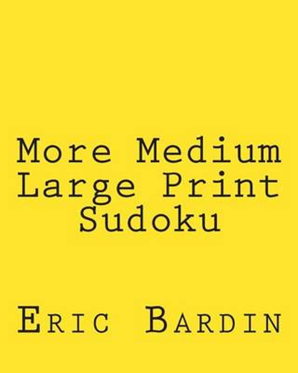 More Medium Large Print Sudoku
