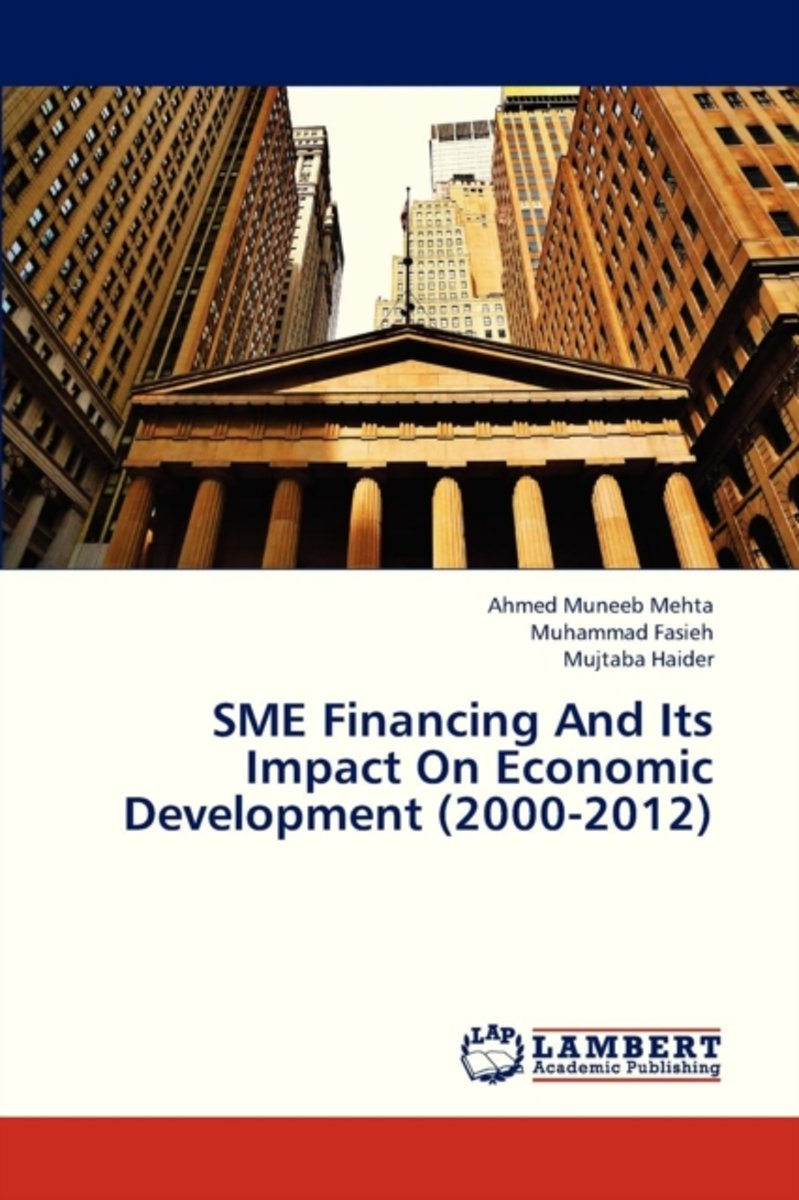 Sme Financing and Its Impact on Economic Development (2000-2012)