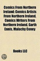 Comics From Northern Ireland: Comics Artists From Northern Ireland, Comics Writers From Northern Ireland, Garth Ennis, Malachy Coney