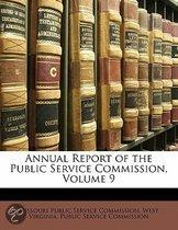 Annual Report of the Public Service Commission, Volume 9
