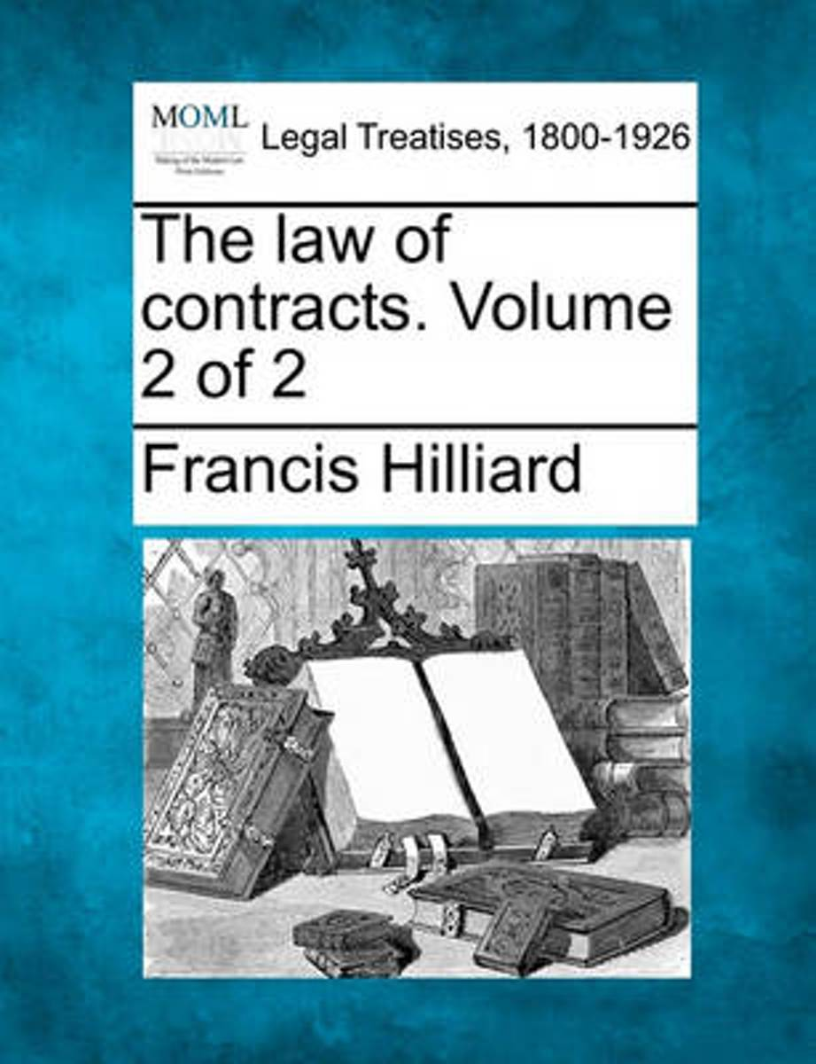 The Law of Contracts. Volume 2 of 2