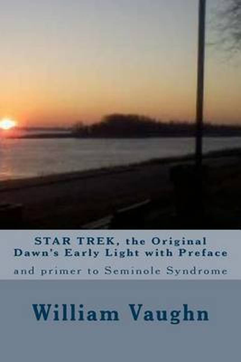 Star Trek, the Original Dawn's Early Light with Preface