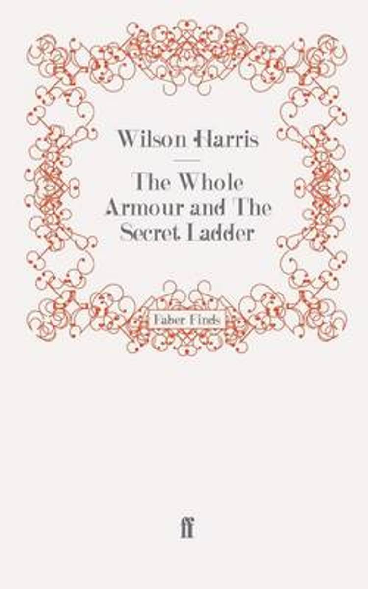 The Whole Armour and The Secret Ladder