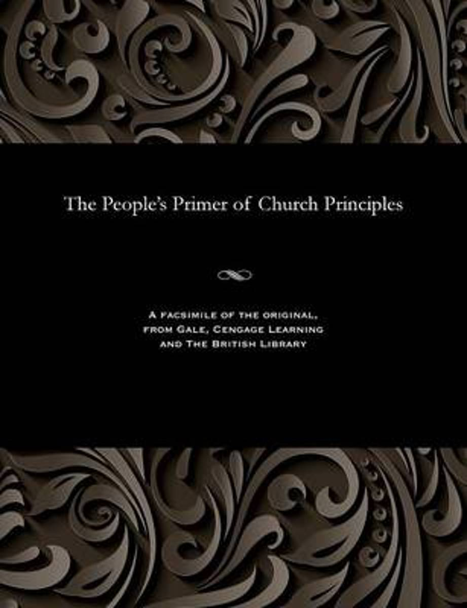 The People's Primer of Church Principles