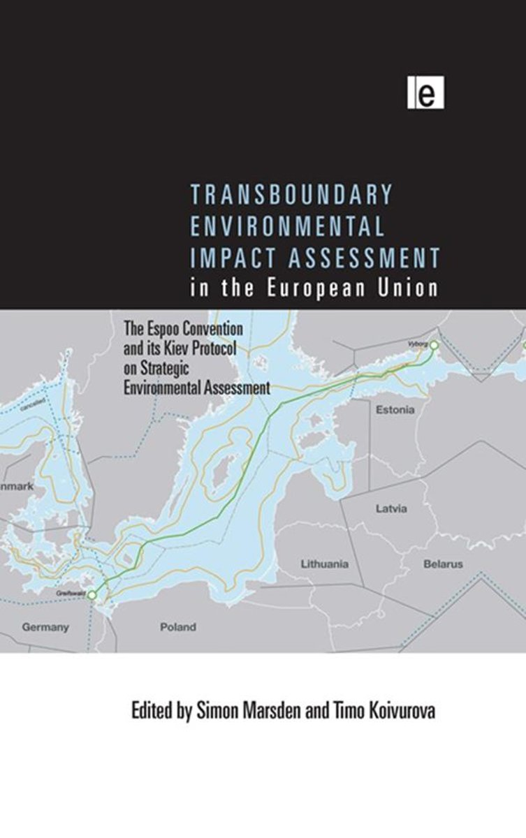 Transboundary Environmental Impact Assessment in the European Union