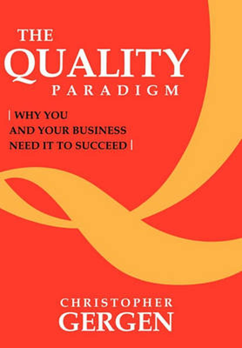 The Quality Paradigm