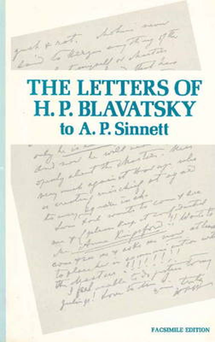 Letters of H P Blavatsky to A P Sinnett