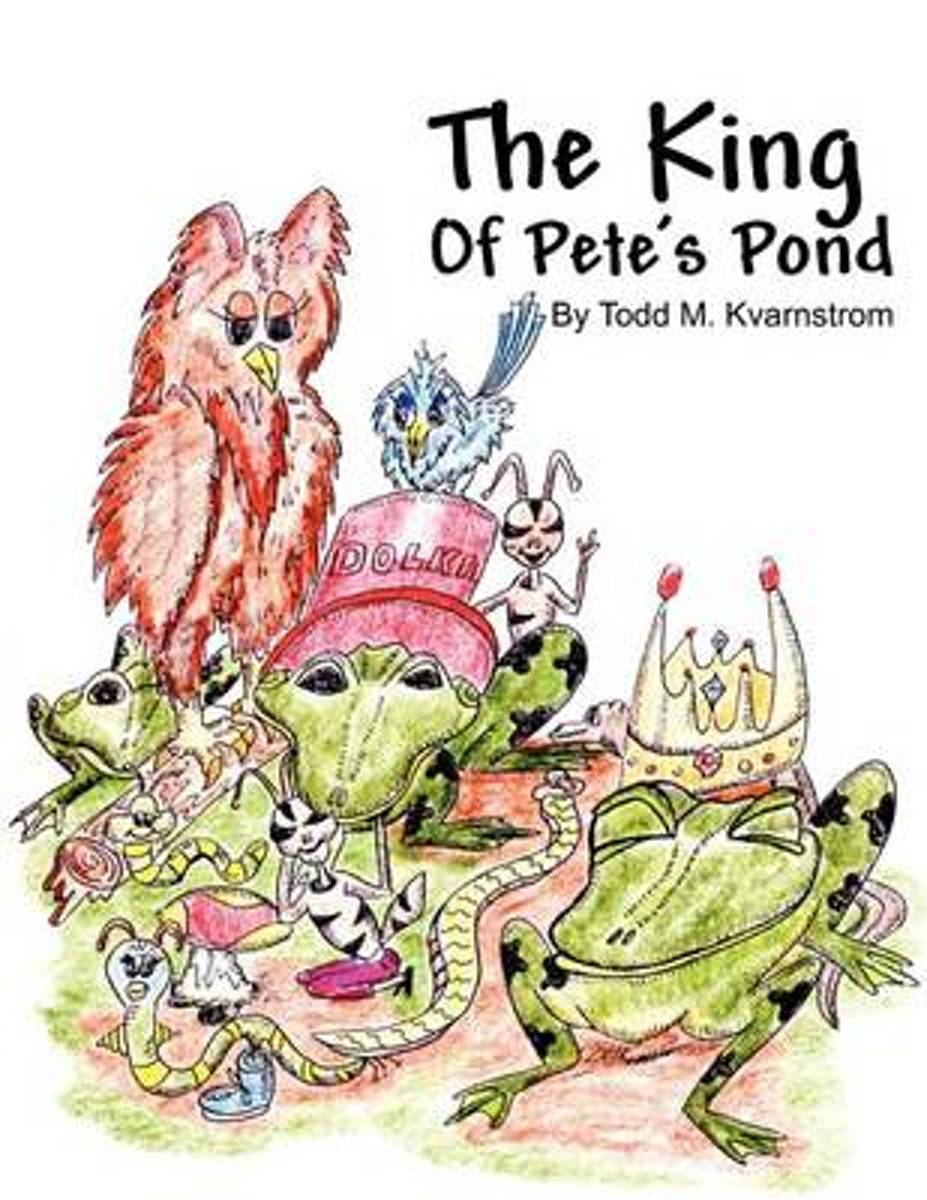 The King of Pete's Pond