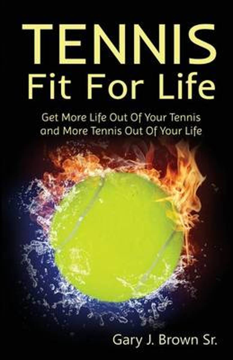 Tennis Fit for Life