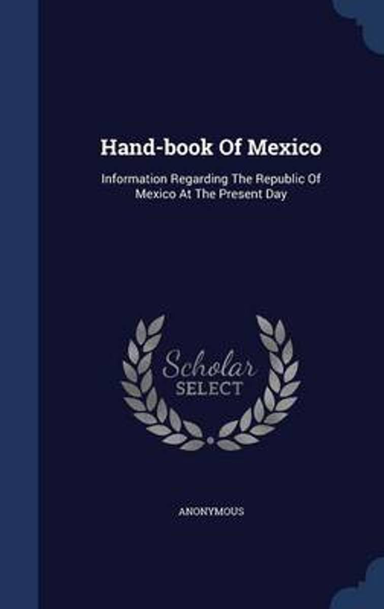 Hand-Book of Mexico