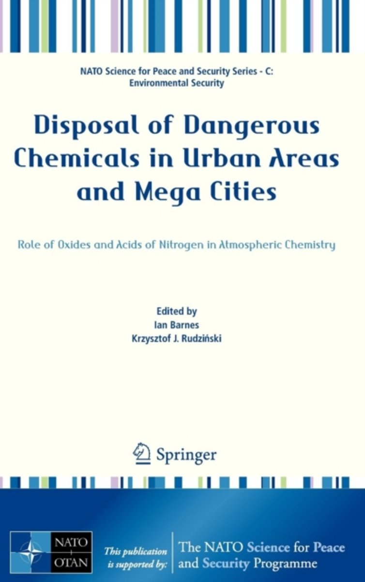 Disposal of Dangerous Chemicals in Urban Areas and Mega Cities