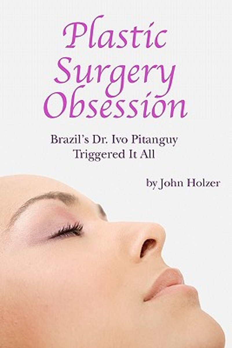Plastic Surgery Obsession