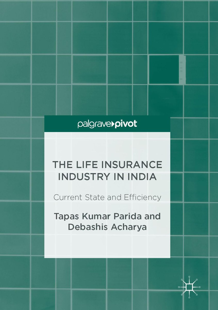 The Life Insurance Industry in India