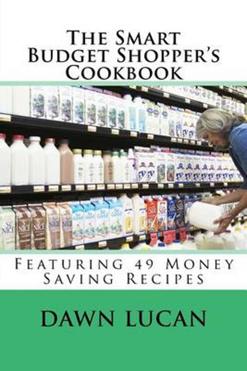 The Smart Budget Shopper's Cookbook