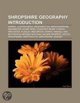 Shropshire Geography Introduction: Morda, Preens Eddy, Goldstone, Shropshire, The Ercall, Wrockwardine, Crudgington, Wroxeter, River Tern