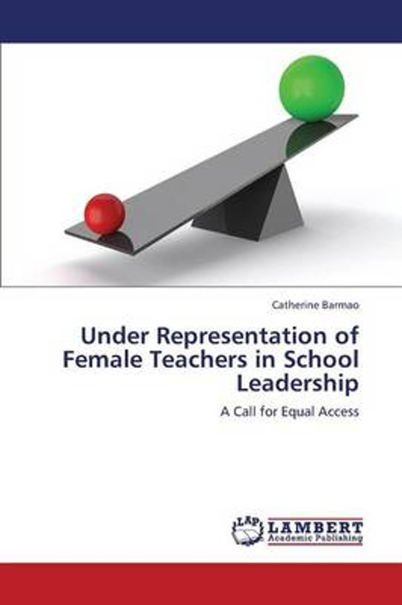 Under Representation of Female Teachers in School Leadership