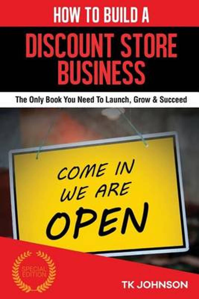 How to Build a Discount Store Business (Special Edition)