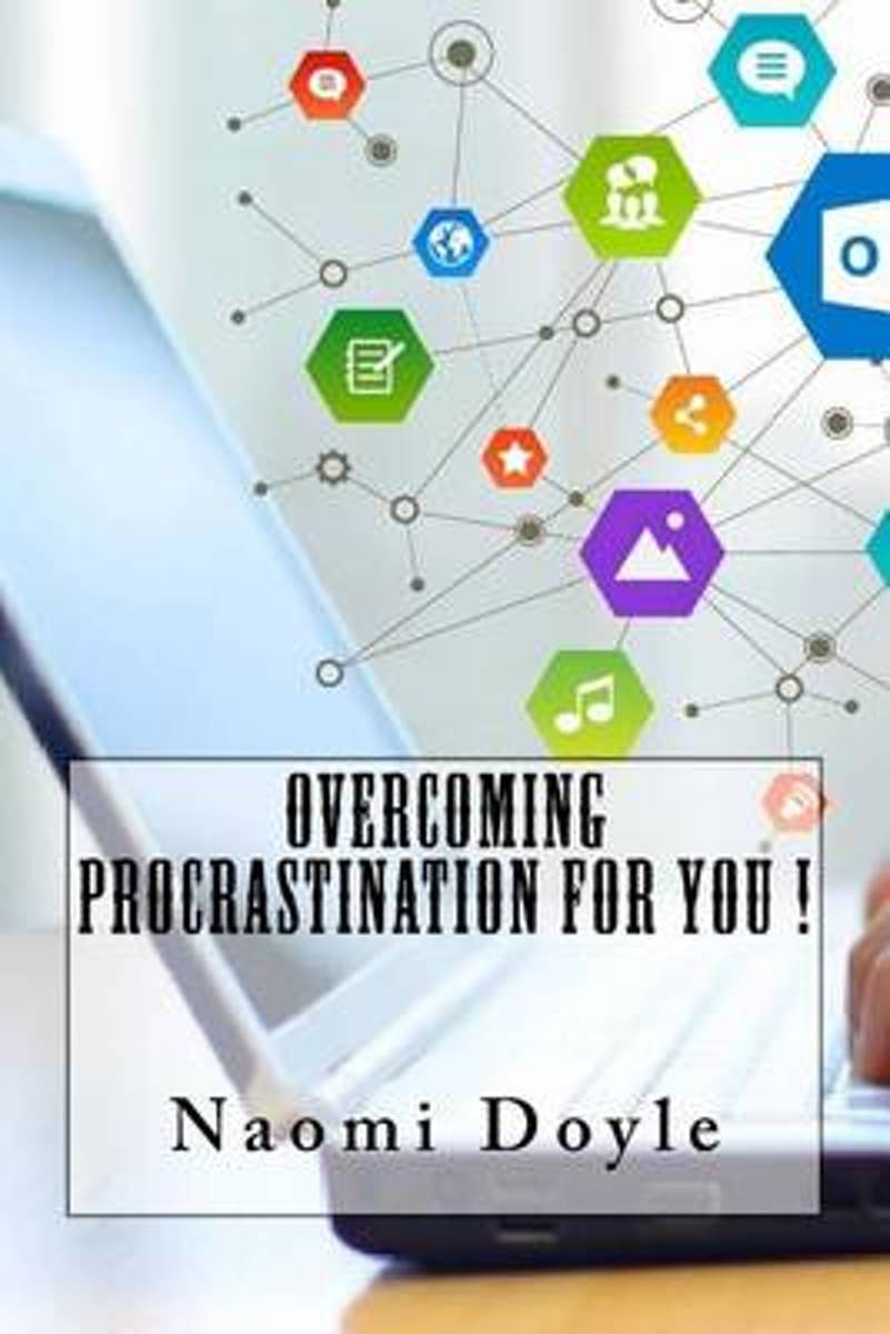 Overcoming Procrastination for You !