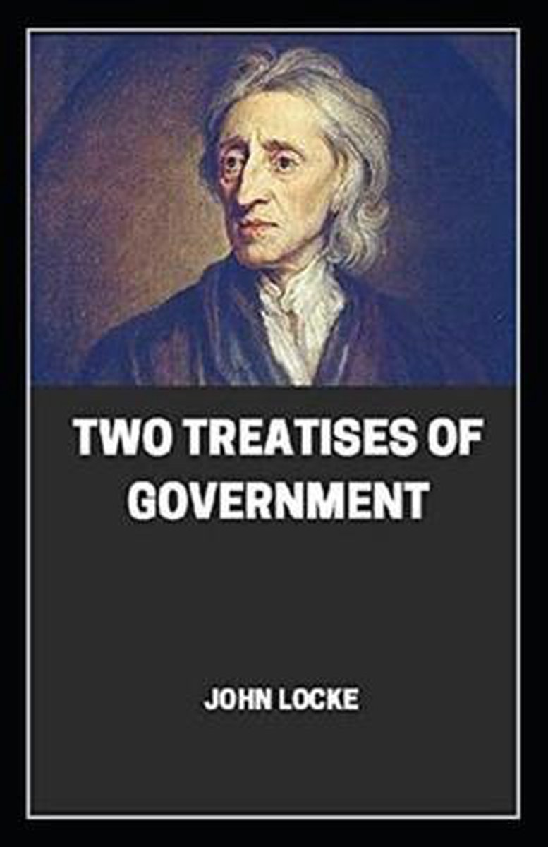 Two Treatises of Government illustrated