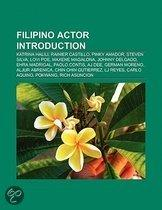 Filipino Actor Introduction: Katrina Halili, Rainier Castillo, Pinky Amador, Steven Silva, Lovi Poe, Maxene Magalona, Johnny Delgado