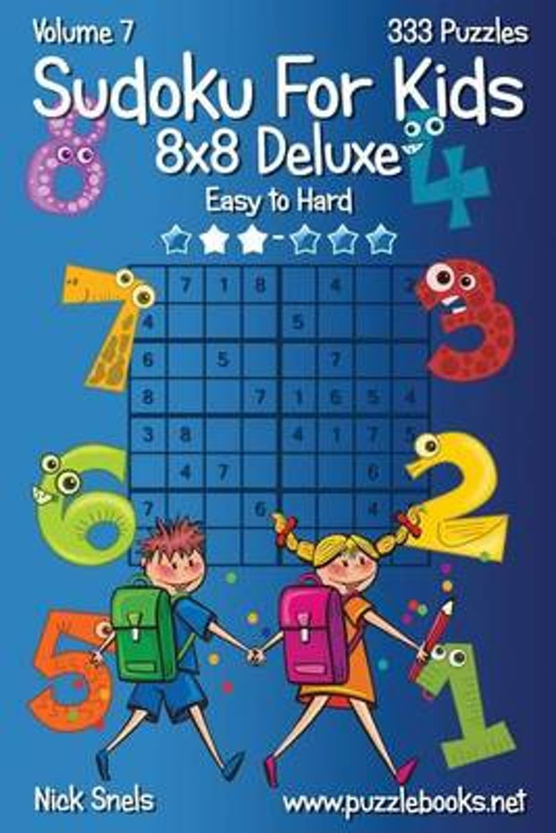 Sudoku for Kids 8x8 Deluxe - Easy to Hard - Volume 7 - 333 Logic Puzzles