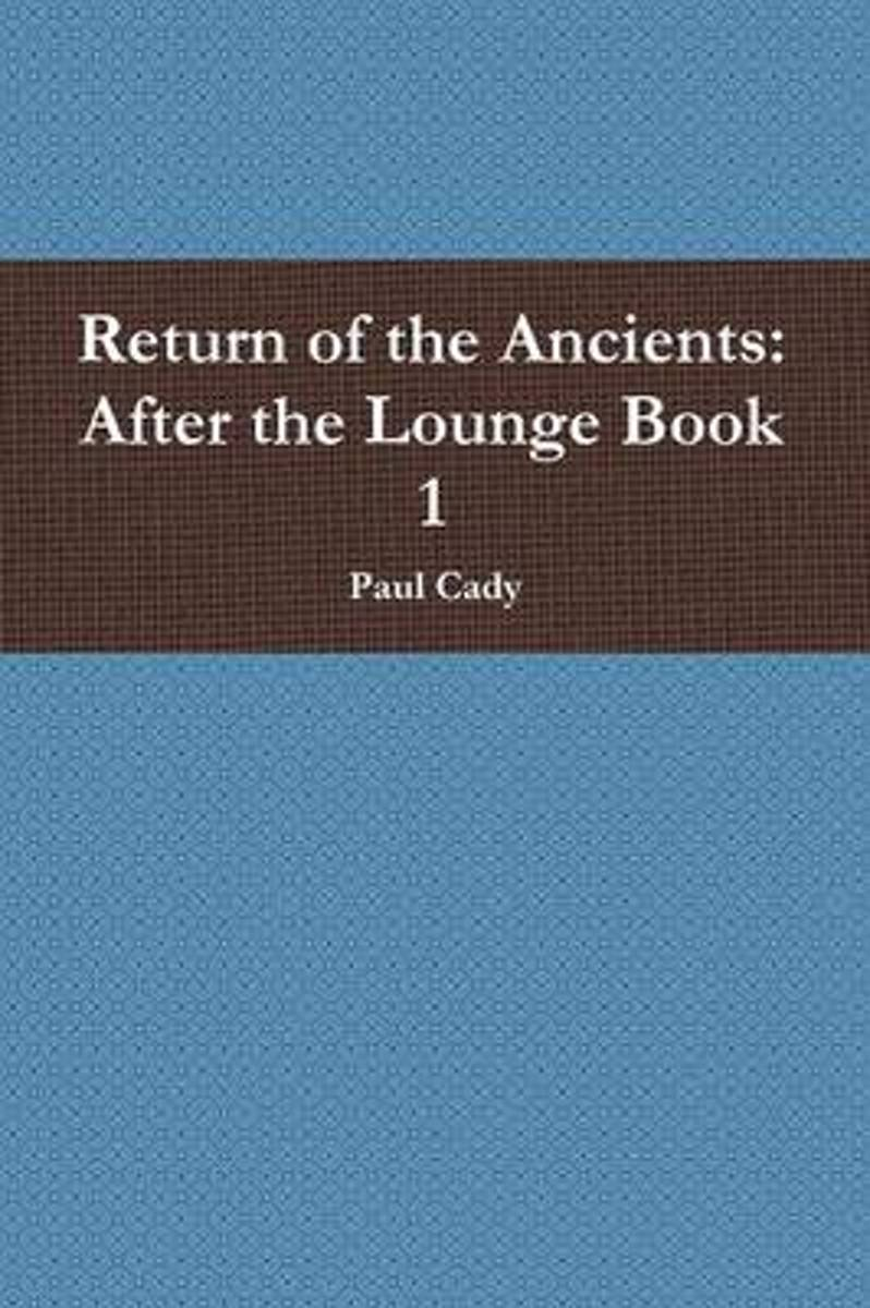 Return of the Ancients