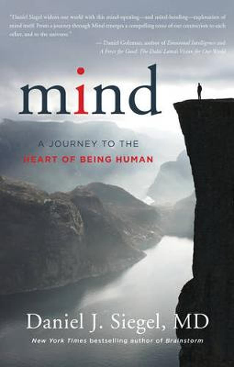 Mind a Journey to the Heart of Being Human