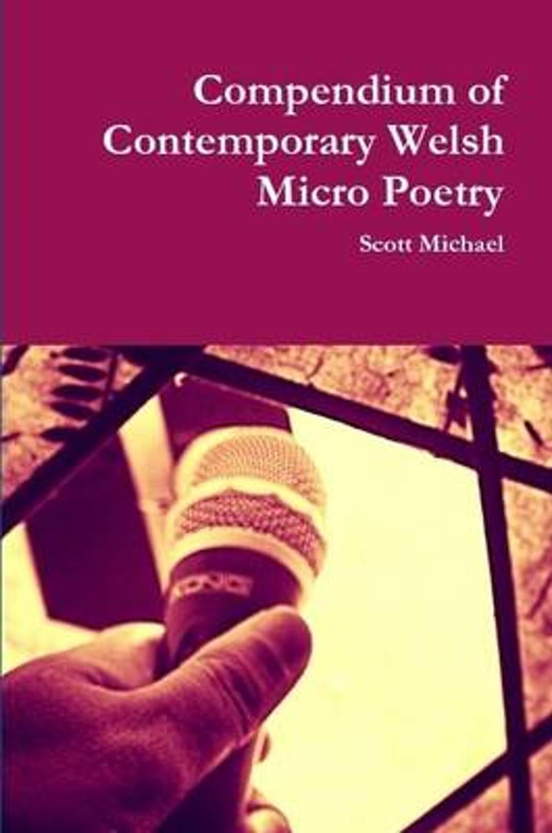 Compendium of Contemporary Welsh Micro Poetry