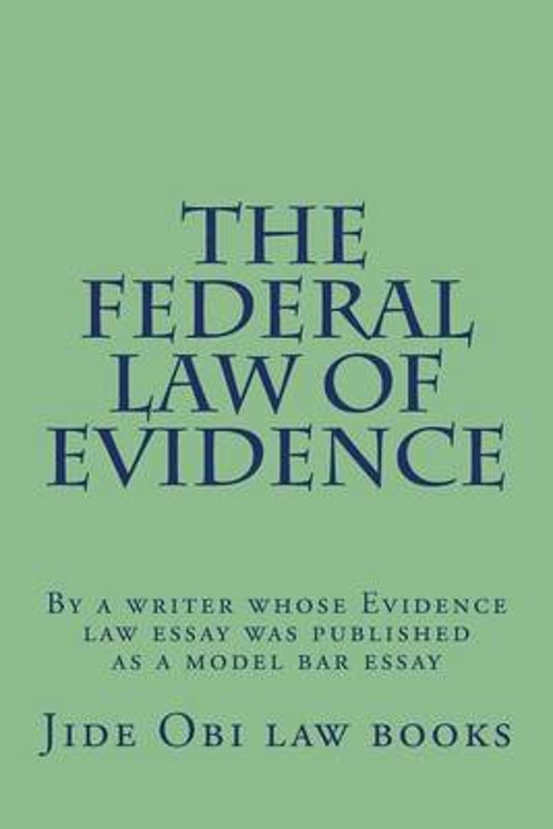 The Federal Law of Evidence