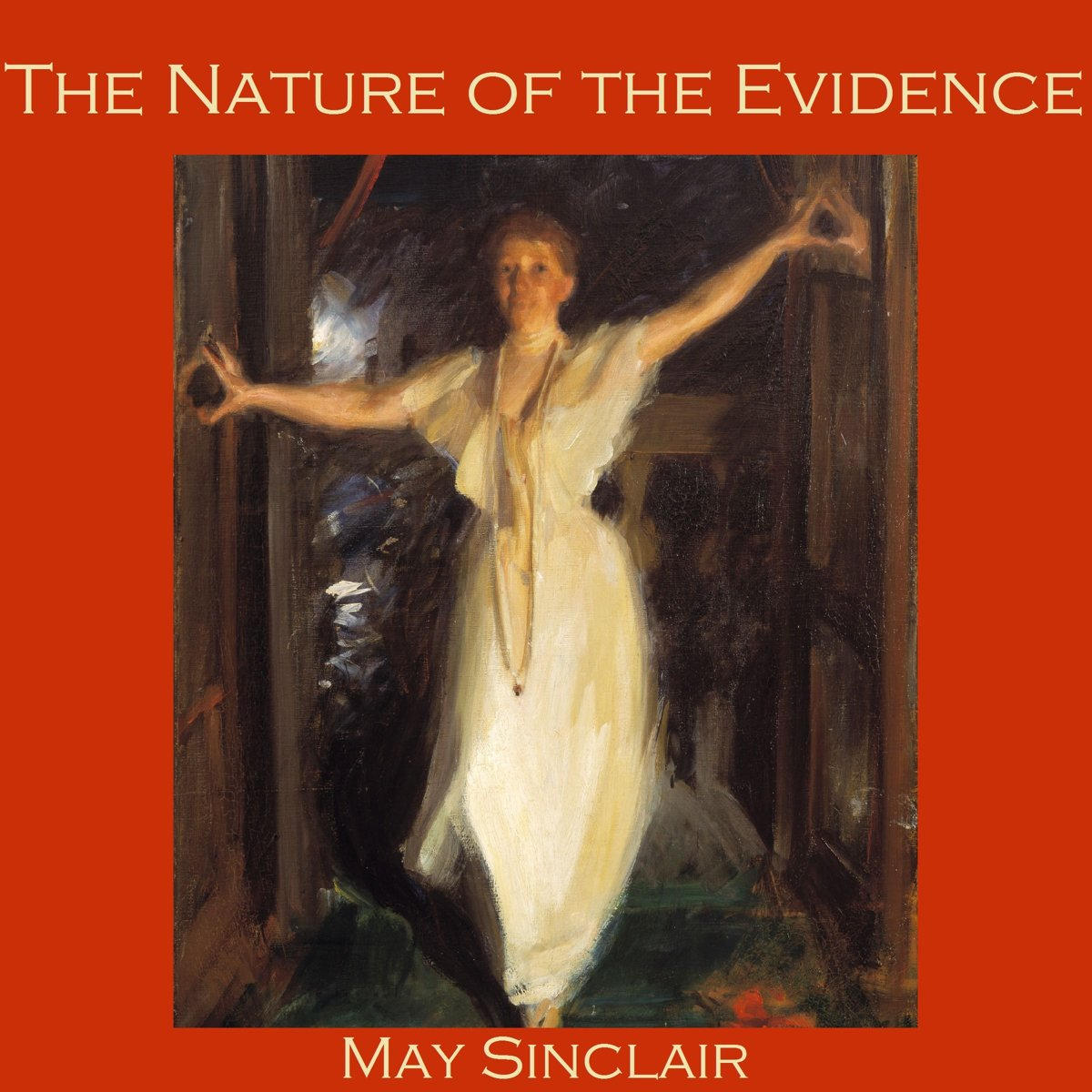 Nature of the Evidence, The