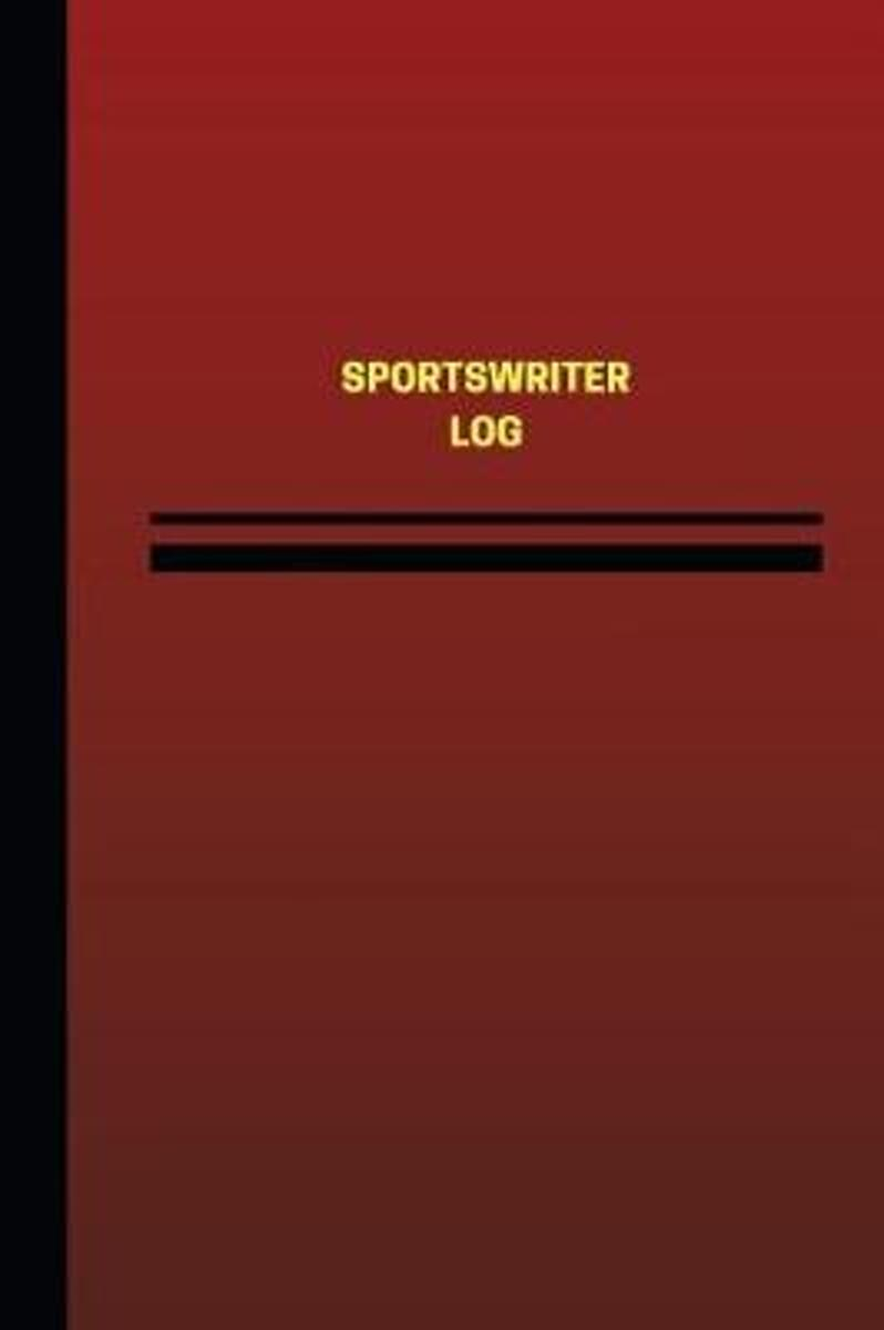Sportswriter Log (Logbook, Journal - 124 Pages, 6 X 9 Inches)
