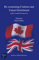 RE-EXAMINING CONTRACT AND UNJUST ENRICHMENT: ANGLO-CANADIAN