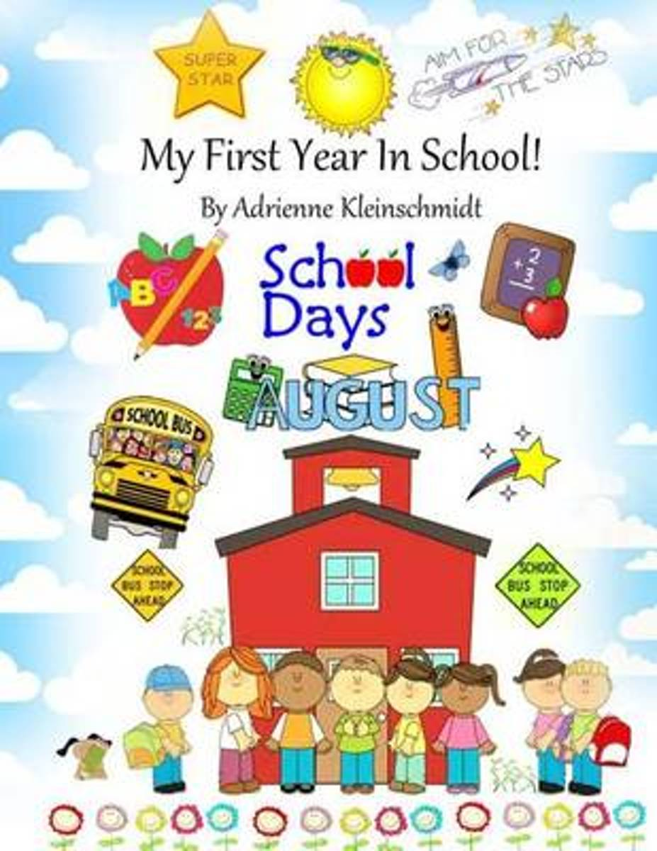My First Year in School!