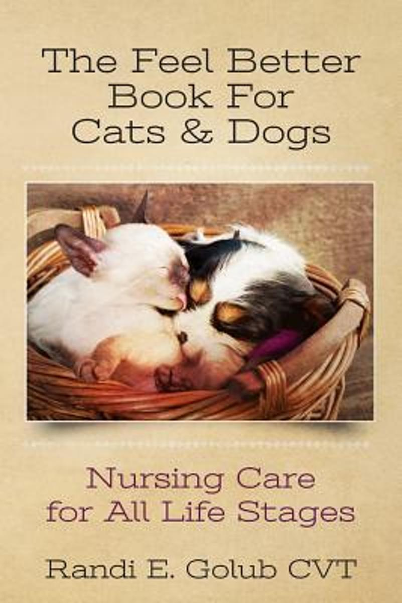 The Feel Better Book for Cats & Dogs