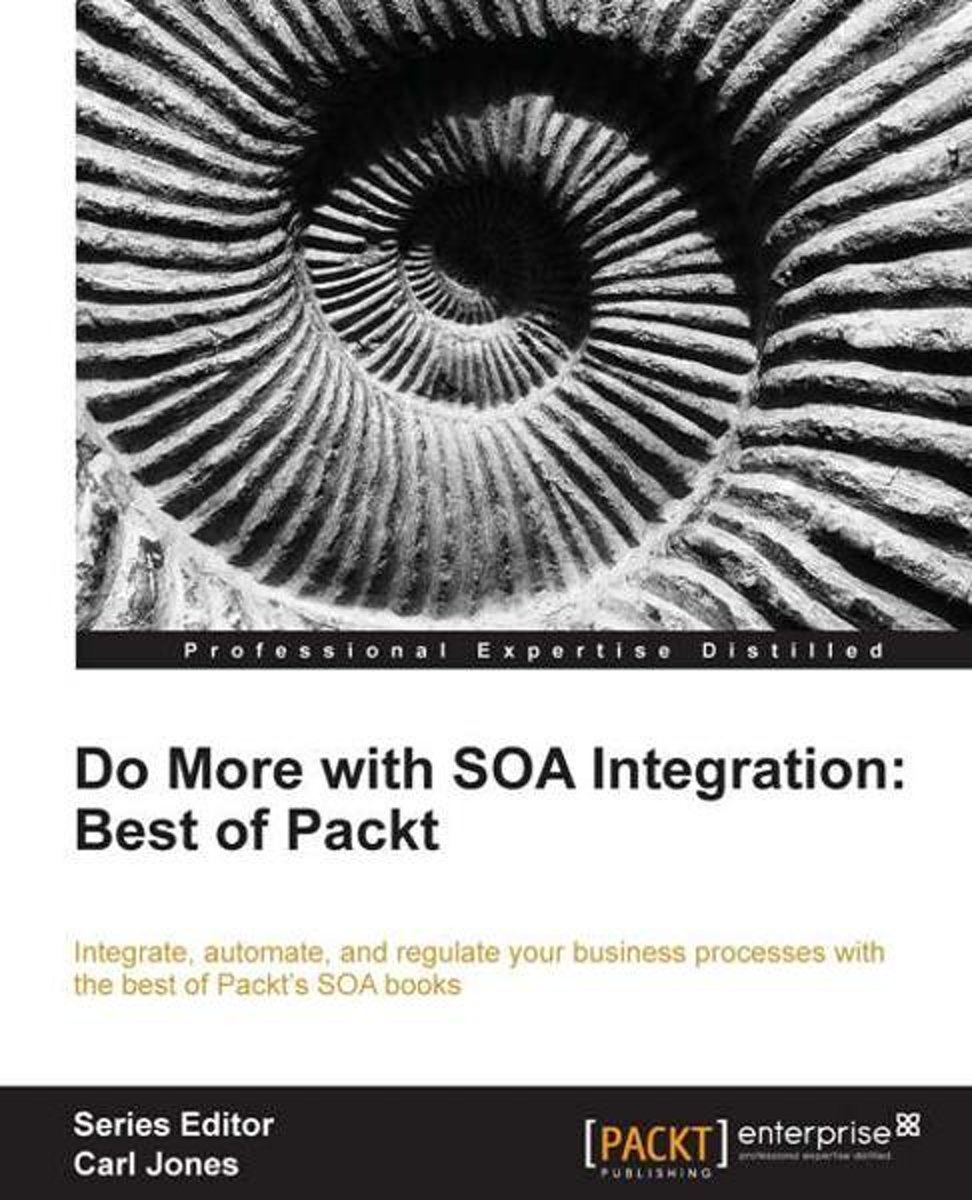 Do more with SOA Integration: Best of Packt