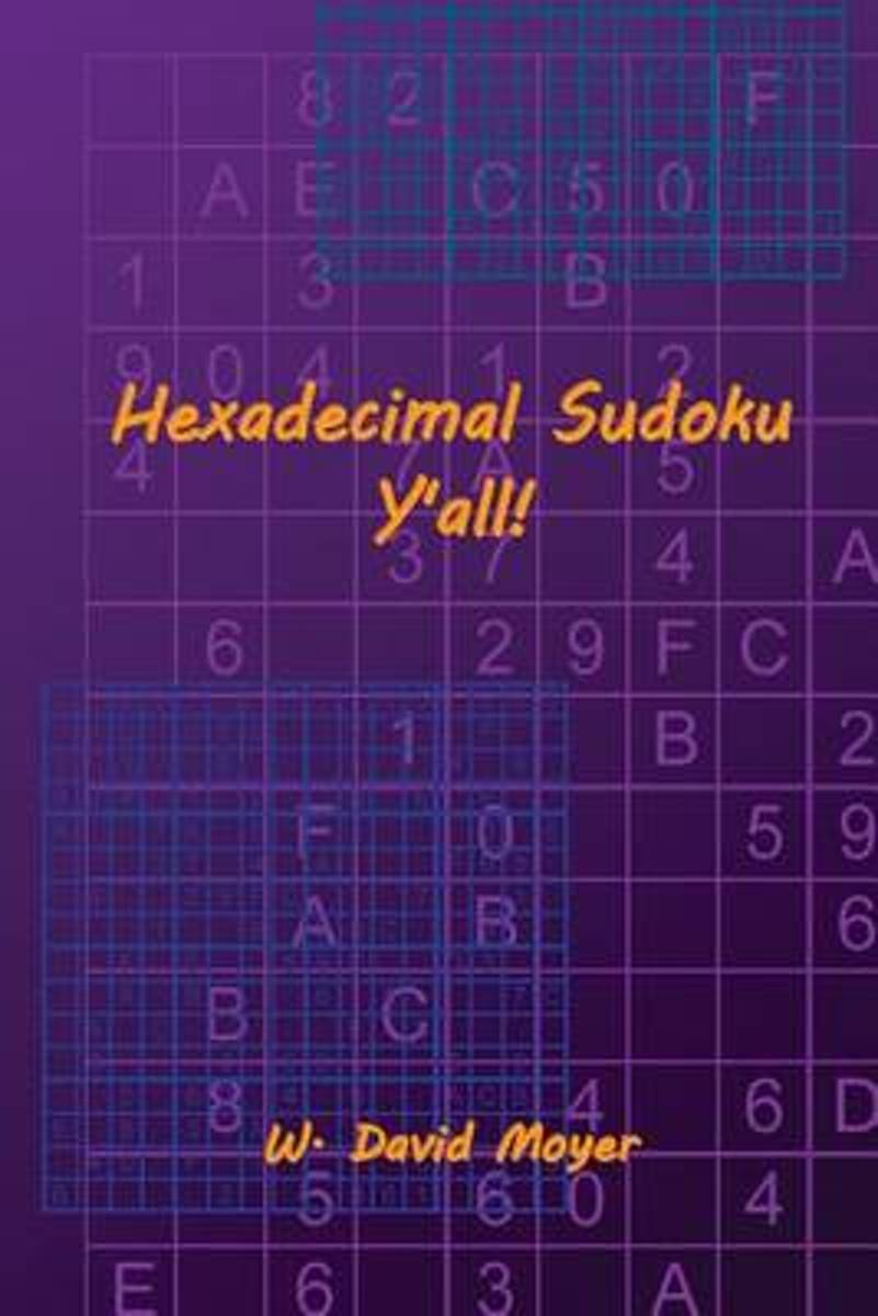 Hexadecimal Sudoku Y'All!