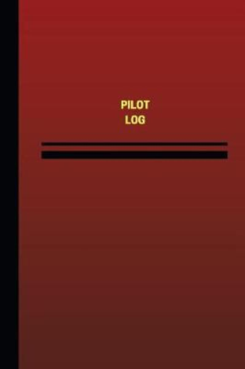 Pilot Log (Logbook, Journal - 124 Pages, 6 X 9 Inches)