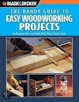 The Handy Guide to Easy Woodworking Projects