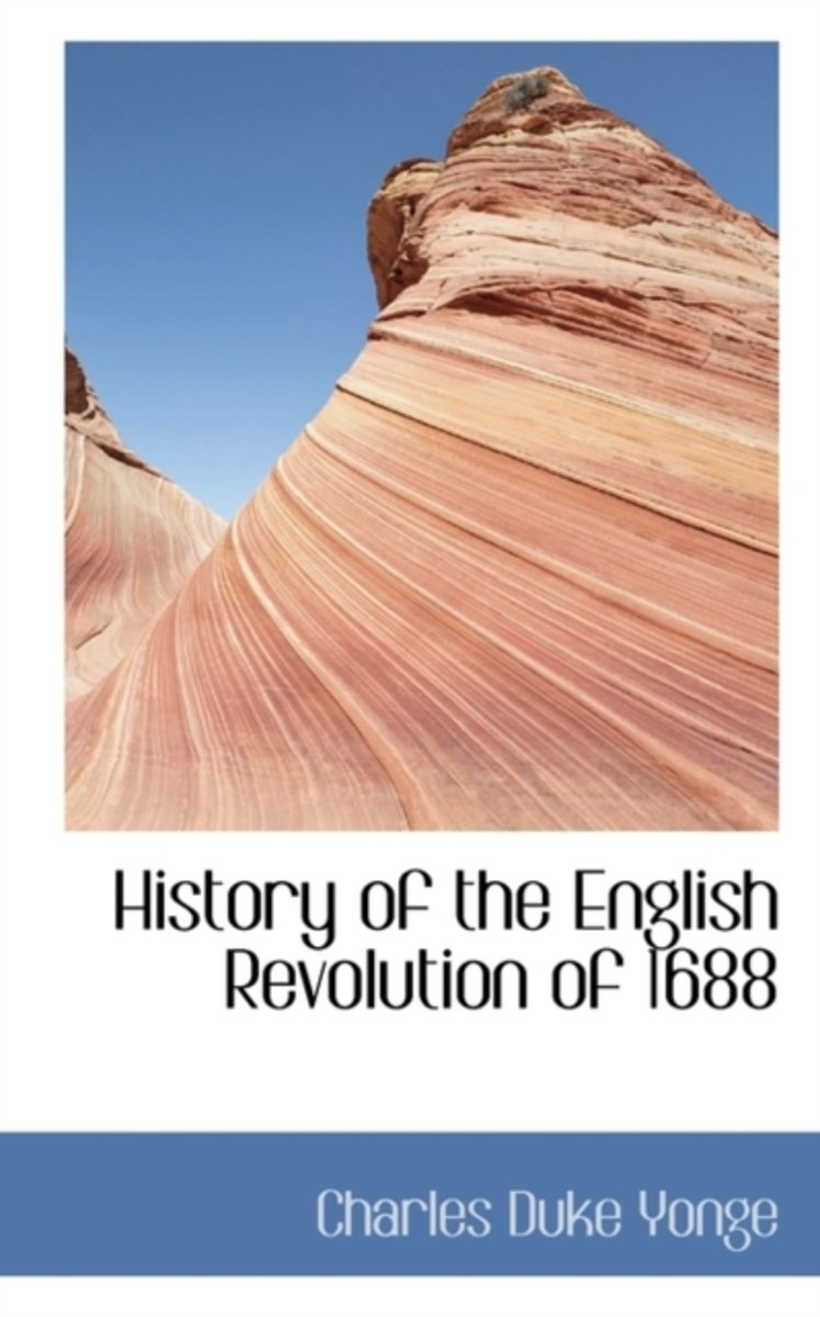 History of the English Revolution of 1688
