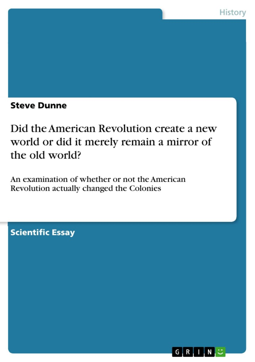 Did the American Revolution create a new world or did it merely remain a mirror of the old world?