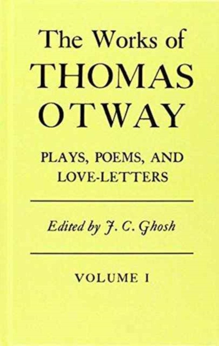 The Works of Thomas Otway